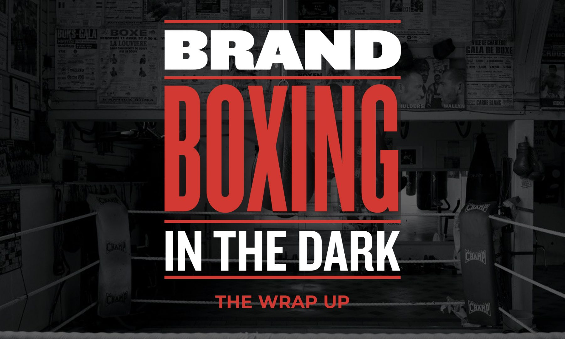 Brand Boxing in the Dark - The wrap up